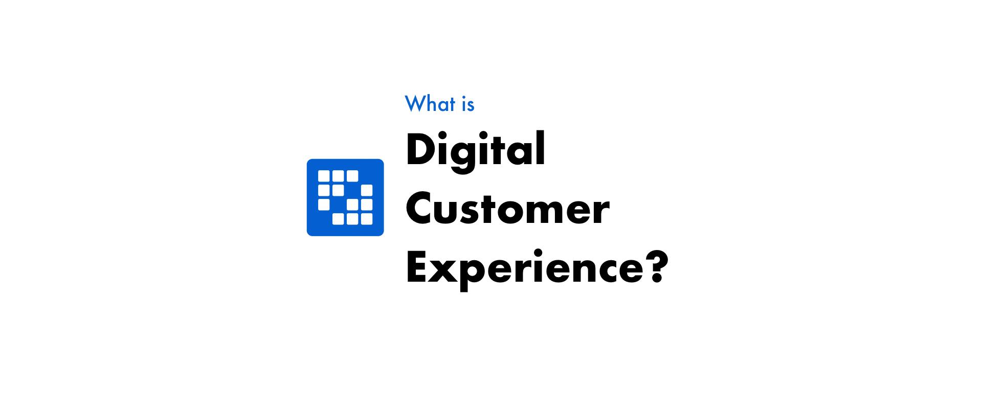 デジタル顧客体験(DCX)とは?